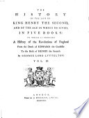 The History of the Life of King Henry the Second, and of the Age in which He Lived ... a History of the Revolutions of England from the Death of Edward the Confessor to the Birth of Henry the Second. 2. Ed Pdf/ePub eBook