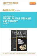 Reptile Medicine and Surgery - Pageburst E-Book on Kno (Retail Access Card)
