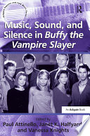 Music Sound And Silence In Buffy The Vampire Slayer