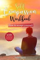 Self Compassion Workbook