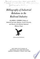 Bibliography of Industrial Relations in the Railroad Industry