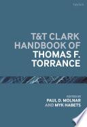 T T Clark Handbook Of Thomas F Torrance