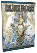 Blue Rose: the AGE RPG of Romantic Fantasy ebook
