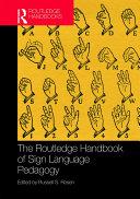 The Routledge Handbook of Sign Language Pedagogy Pdf/ePub eBook