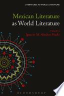 Mexican Literature as World Literature
