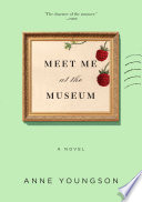 Meet Me at the Museum Book