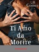 Ti Amo da Morire Pdf/ePub eBook
