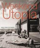 Weekend Utopia