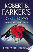 Robert B  Parker s Debt to Pay Book