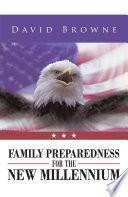 Family Preparedness for the New Millennium Book