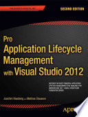Pro Application Lifecycle Management With Visual Studio 2012