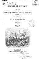 Histoire d'Europe depuis le commencement de la revolution française en 1789 jusqu'a nos jours