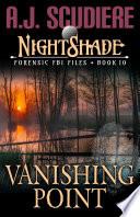 The NightShade Forensic Files  Vanishing Point