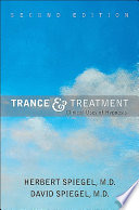 """Trance and Treatment: Clinical Uses of Hypnosis"" by Herbert Spiegel, David Spiegel"