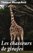 Les chasseurs de girafes [Pdf/ePub] eBook