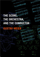 The Score, the Orchestra, and the Conductor Pdf/ePub eBook