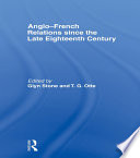 Anglo French Relations since the Late Eighteenth Century