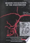 Modern Visualisation Of The Endothelium Book PDF