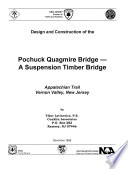 Design and Construction of the Pochuck Quagmire Bridge--a Suspension Timber Bridge