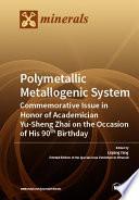 Polymetallic Metallogenic System