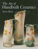 The Art of Handbuilt Ceramics