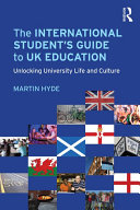 The International Student s Guide to UK Education
