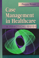 Case Management in Healthcare Book