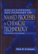 Encyclopedic Dictionary of Named Processes in Chemical Technology