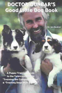 Doctor Dunbar s Good Little Dog Book