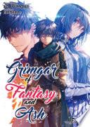Grimgar of Fantasy and Ash  Volume 4