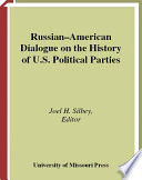 Russian American Dialogue on the History of U S  Political Parties