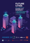 Future Cities  New Economy  and Shared City Prosperity Driven by Technological Innovations