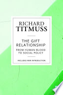 The Gift Relationship  Reissue