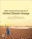Water Conservation In The Era Of Global Climate Change Book PDF