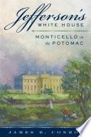 Jefferson s White House