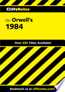 Cliffsnotes On Orwell S 1984