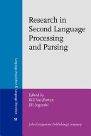 Research in Second Language Processing and Parsing
