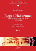 Jürgen Habermas. A bibliography: works and studies (1952-2013)