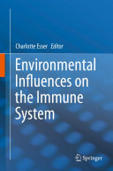 Environmental Influences on the Immune System
