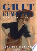 Grit and Gumption