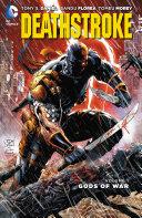 Pdf Deathstroke Vol. 1: Gods of War Telecharger