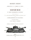 Modern Athens! Displayed in a Series of Views: Or Edinburgh in the Nineteenth Century: