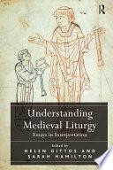 Understanding Medieval Liturgy