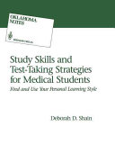 Study skills and test-taking strategies for medical students