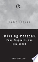 Missing Persons Four Tragedies And Roy Keane