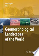 Geomorphological Landscapes of the World Book