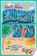 Uncle John s Hindsight Is 20 20 Bathroom Reader Book PDF