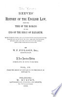 Reeves' History of the English Law: From the reign of Edward IV to the reign of Edward VI