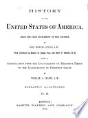 History of the United States of America  from the First Settlement of the Country