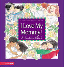 I Love My Mommy  Book PDF
